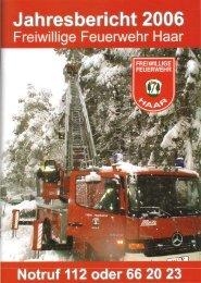 Jahresbericht 2006 - Freiwillige Feuerwehr Haar