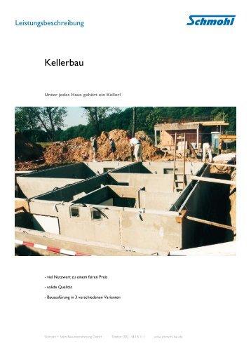 Kellerbau - Schmohl + Sohn Bauunternehmung GmbH
