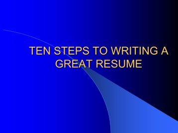 TEN STEPS TO WRITING A GREAT RESUME - Nason Search