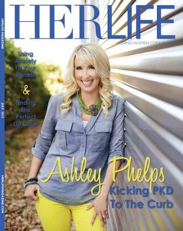 Ashley Phelps - HER LIFE Magazine