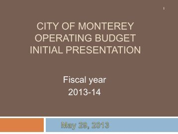 Initial Budget Presentation - City of Monterey