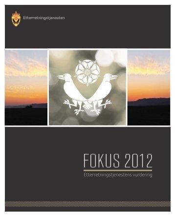 FOKUS 2012, Etterretningstjenestens vurdering (PDF) - Forsvaret