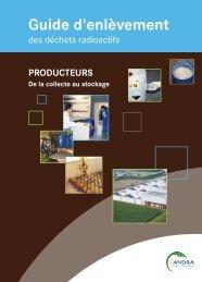 Télécharger le Guide d'enlèvement des déchets radioactifs - Andra
