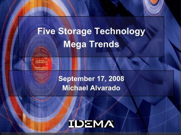 Five Mega Trends Influencing Storage Systems - IDEMA
