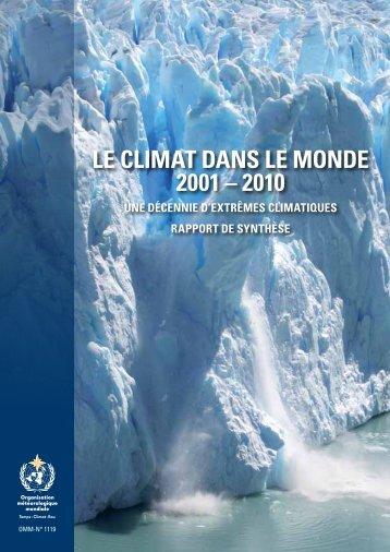 LE CLIMAT DANS LE MONDE 2001 – 2010 - WMO