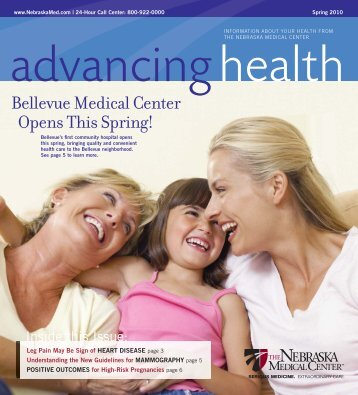 Advancing Health Magazine - Spring 2010 - The Nebraska Medical ...