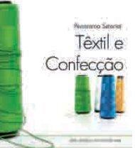 Panorama Setorial – Têxtil e Confecção - Sistema Moda Brasil