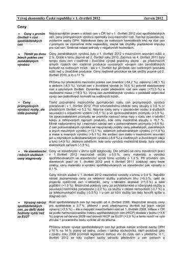 Vývoj ekonomiky České republiky v 1. čtvrtletí 2012 červen 2012 Ceny