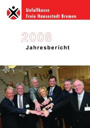 Jahresbericht 2008 - Unfallkasse Freie Hansestadt Bremen