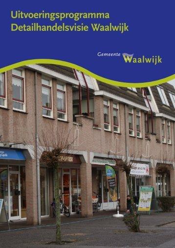 Uitvoeringsprogramma Detailhandelsvisie Waalwijk - Gemeente ...