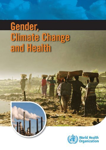 Gender, Climate Change and Health - World Health Organization