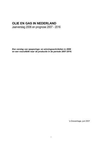 OLIE EN GAS IN NEDERLAND Jaarverslag 2006 en prognose 2007 ...