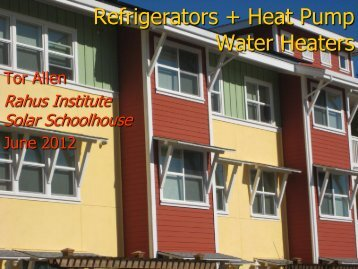 Refrigerator and Heat Pump Water examples - Solar Schoolhouse