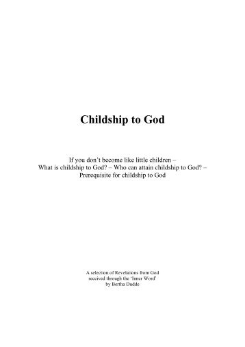 Childship to God - Bertha Dudde