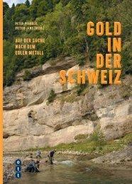 Gold in der Schw eiz Gold in der Schw eiz Gold in der ... - Ott Verlag
