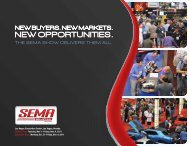 THE SEMA SHOW DELIVERS THEM ALL.