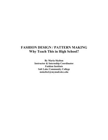 FASHION DESIGN / PATTERN MAKING Why Teach This in High ...