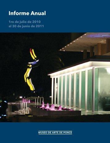 Informe Anual, 2010 - 2011 - Museo de Arte de Ponce