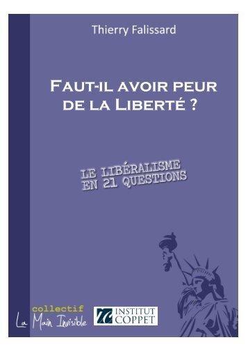 Faut-il avoir peur de la Liberté ? - Institut Coppet