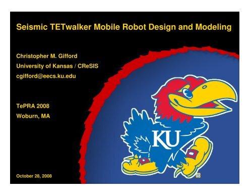 TETwalker Mobile Robot - Center for Remote Sensing of Ice Sheets ...
