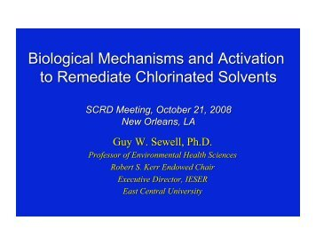 Biological Mechanisms & Activation to Remediation of Chlorinated ...