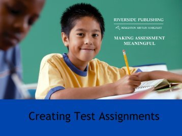 Creating Test Assignments – PowerPoint - Riverside Publishing