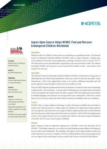 Ingres Open Source Helps NCMEC Find and Recover ... - Actian