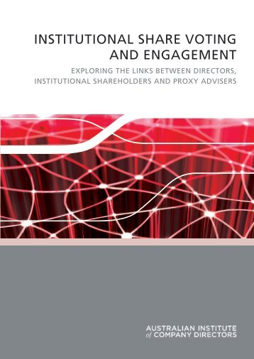 institutional share voting and engagement - Australian Institute of ...