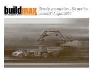 Results presentation – Six months ended 31 August 2010 - BuildMax