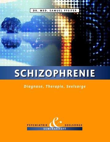 Schizophrenie - verstehen, behandeln ... - seminare-ps.net