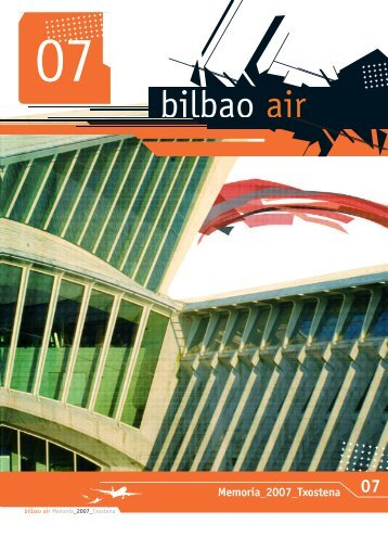 Memoria de actividades 2007 de Bilbao Air