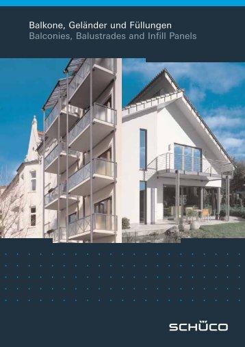 Balkone, Geländer und Füllungen Balconies, Balustrades ... - Schueco