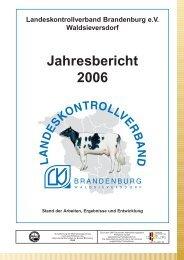 Jahresbericht 2006 - Landeskontrollverband Brandenburg eV