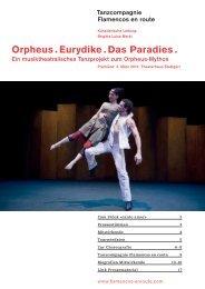 Orpheus . Eurydike . Das Paradies . - flamencos en route