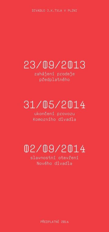 Předplatné 2014 - Divadlo J.K.Tyla v Plzni
