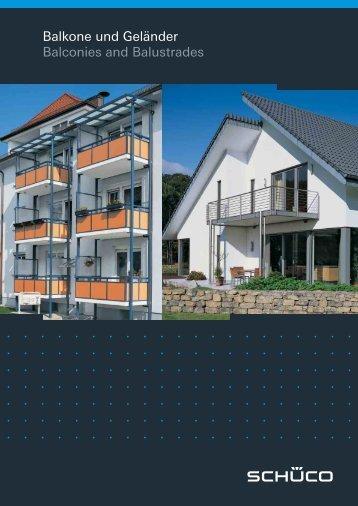 Balkone und Geländer Balconies and Balustrades - Schueco