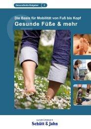 Gesunde Füße & mehr - Sanitätshaus Schütt & Jahn GmbH