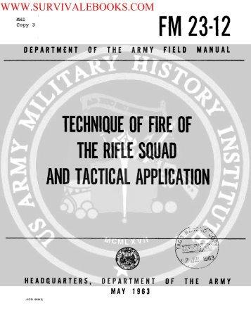 1963 US Army Vietnam War TECHNIQUE OF FIRE ... - Survival Books