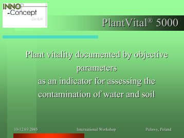 Plant vitality as an indication to assess the contamination of soil and ...