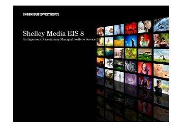 Shelley Media EIS 8 - Presentation 2013 - Ingenious Media
