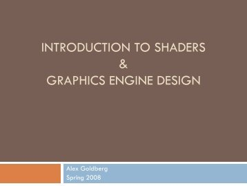 Introduction to Shaders & Graphics Engine Design - CSE125 ...