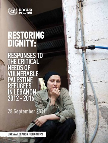 Restoring dignity - executive summary - Unrwa