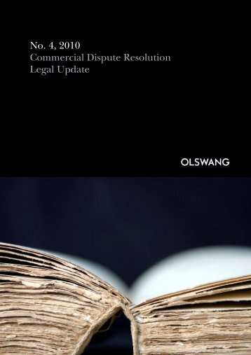 No. 4, 2010 Commercial Dispute Resolution Legal Update - Olswang