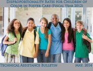 Disproportionality Rates for Children of Color in Foster Care for Fiscal Year 2012