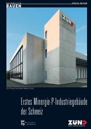 Erstes Minergie-P-Industriegebäude der Schweiz - Gerber Media