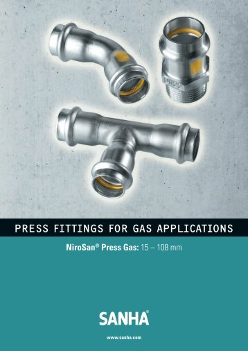 PRESS FITTINGS FOR GAS APPLICATIONS - Sanha