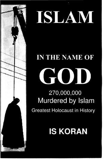 Islam: Evil In The Name Of God - Preface & Contents