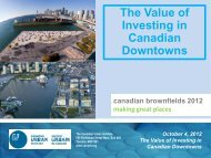 October 4, 2012 The Value of Investing in Canadian Downtowns