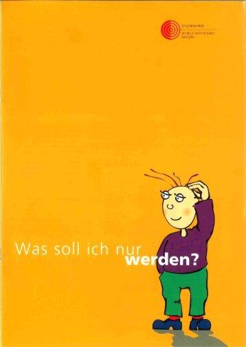 Was soll ich nur werden? - Arbeitskreis Schulewirtschaft-Bayern