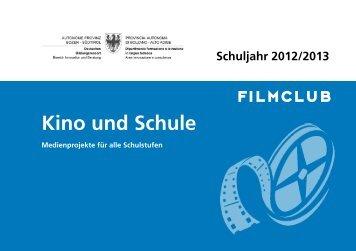 Kino und Schule - 2012/13 - Kindergarten und Schule in Südtirol